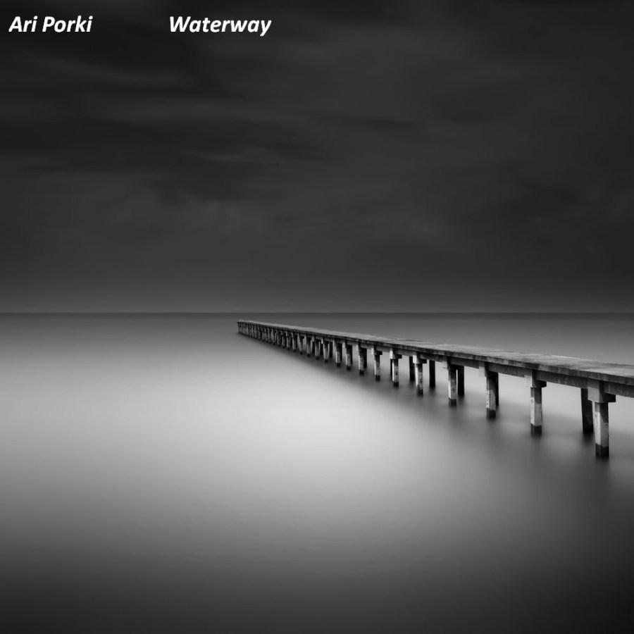 Ari Porki: Waterway