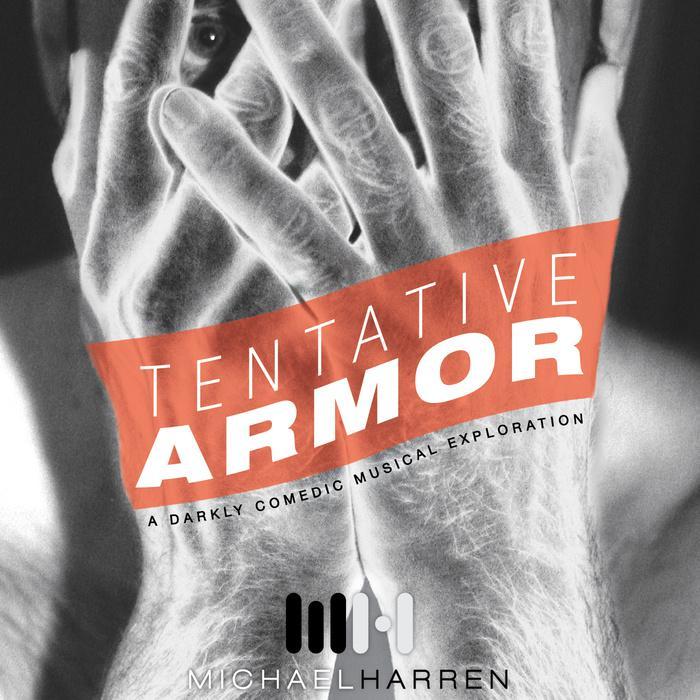 Michael Harren: Tentative Armor
