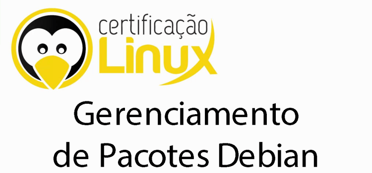 Gerenciamento de Pacotes Debian no Linux