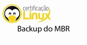 backup-mbr Dicas do Certificação Linux