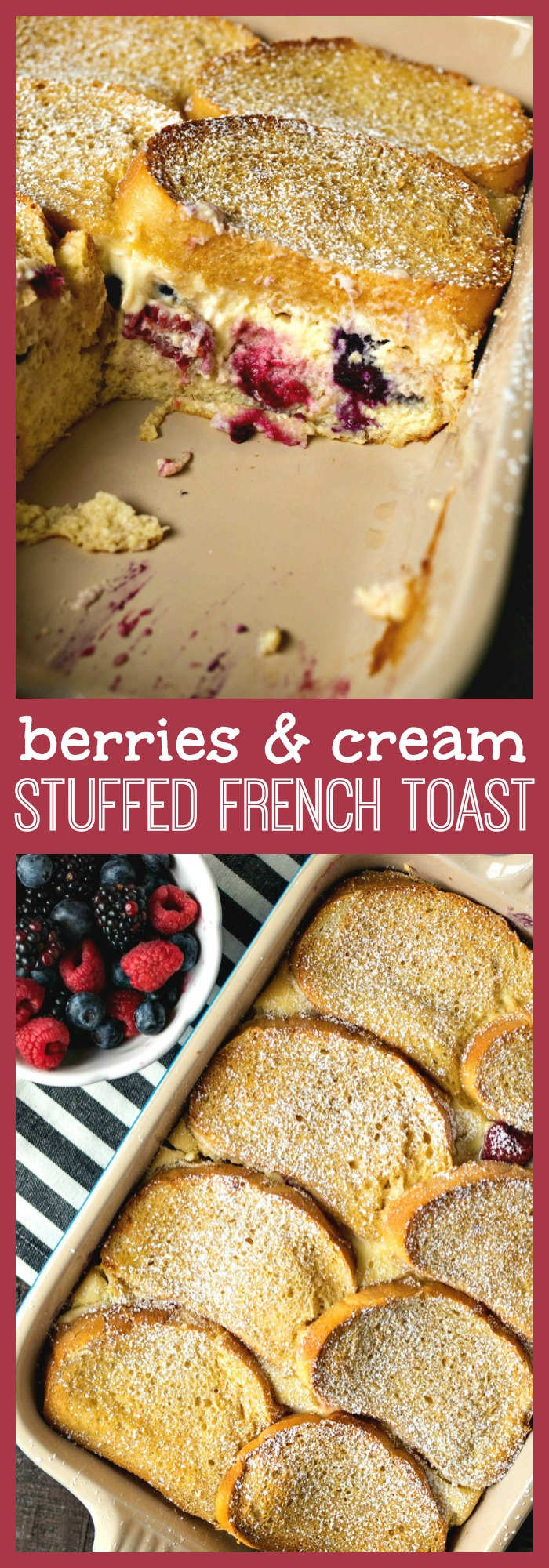 Berries & Cream Stuffed French Toast Casserole photo collage
