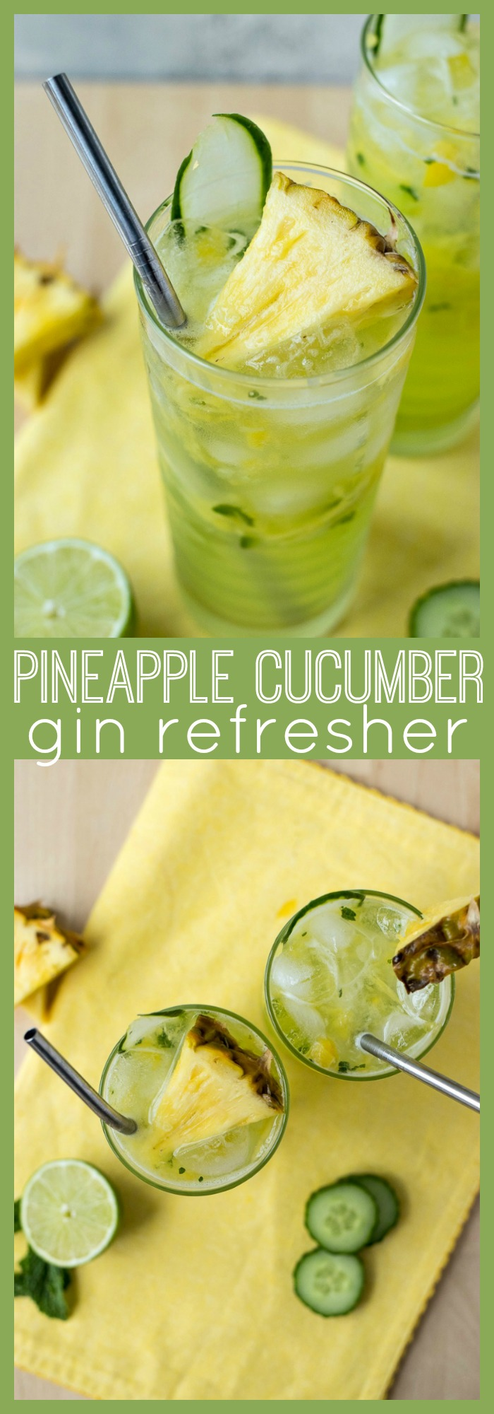 Cucumber Pineapple Gin Refresher photo collage