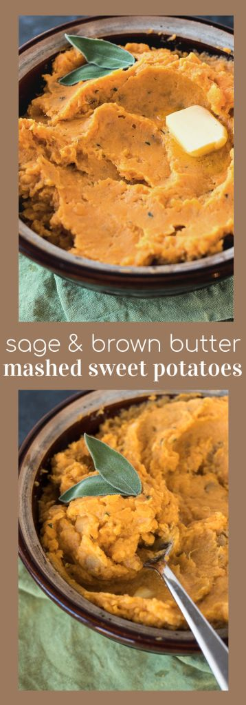 collage of photos displaying sage brown butter mashed sweet potatoes with descriptive text