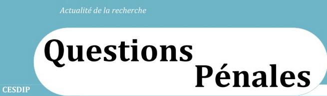 Questions Pénales : Une innovation policière : les délégués à la cohésion police-population