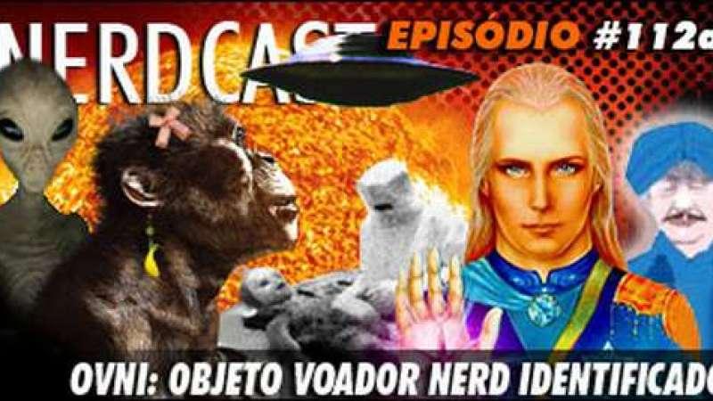 Nerdcast: ufologia