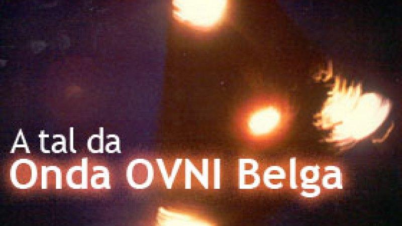 """A tal da """"Onda OVNI Belga"""": Uma visão crítica"""