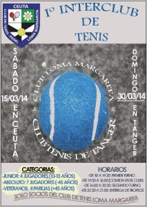 Cartel del I Interclub Loma Margarita-Club Tenis de Tánger