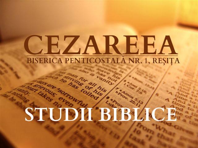 Lista studiilor Biblice de pe cezareea.ro
