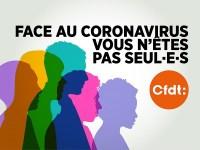 COVID-19 : la CFDT à l'écoute des salariés et à l'offensive pour les défendre.