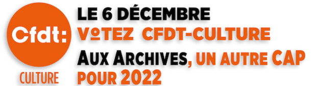 CFDT-CULTURE- Profession de foi ARCHIVES. Le 6 décembre 2018, votez CFDT-CULTURE !