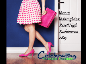 Money Making Idea #6- Resell High Fashions on Ebay