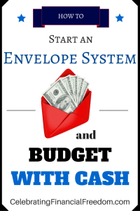 How to Start an Envelope System and Budget With Cash