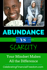 Abundance vs. Scarcity -Your Mindset Makes All the Difference