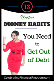 13 Better Money Habits You Need to Get Out of Debt