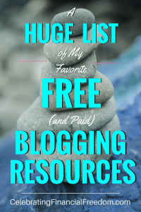 A Huge List of My Favorite Free (and Paid) Blogging Resources