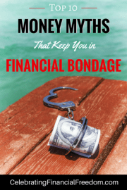 Top 10 Money Myths That Keep You in Financial Bondage