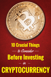 10 Crucial Things to Consider Before You Invest In Cryptocurrency
