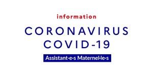 Assistant·e·s Maternel·le·s : Covid-19