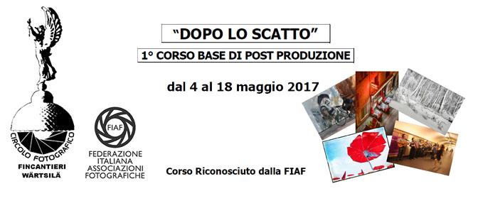 """1° CORSO BASE DI POST PRODUZIONE – """"DOPO LO SCATTO"""""""