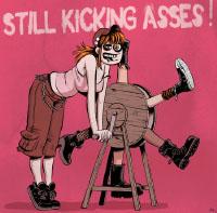 Still kicking asses