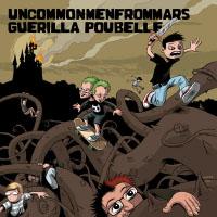 Uncommonmenfrommars Guerilla Poubelle
