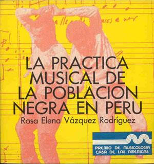 La práctica musical de la población negra en Perú (1982)