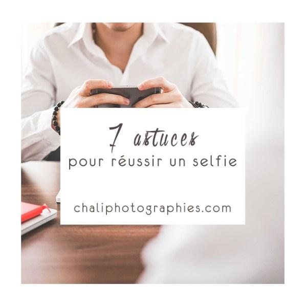 7 astuces pour réussir un selfie
