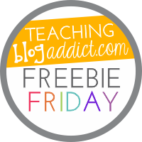 Teaching Blog Addict Freebie Friday