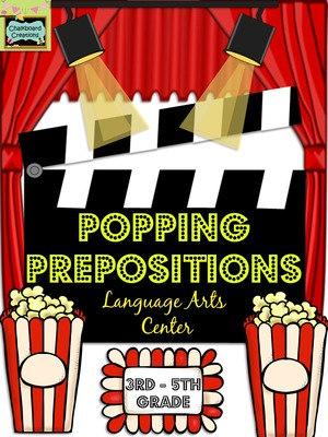 Popping Prepositions: Language Arts Center