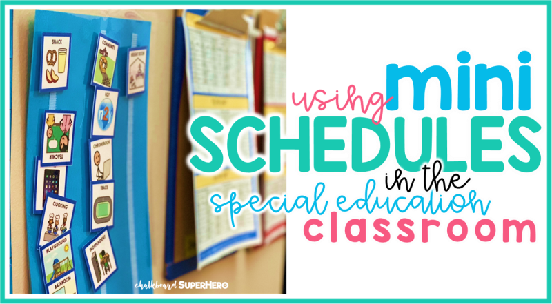 using mini schedules in the special education classroom