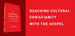 Reaching Cultural Christianity With The Gospel