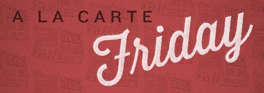 A La Carte (December 7)