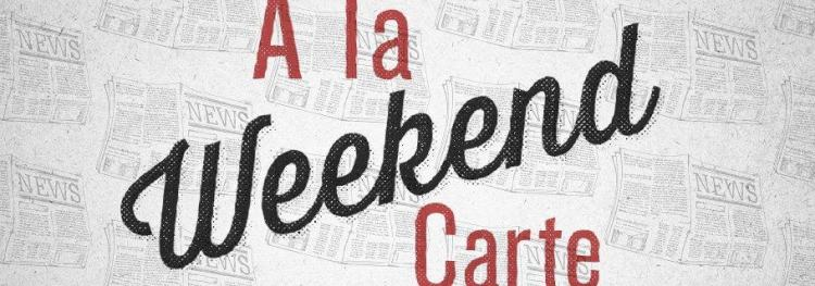 Weekend A La Carte (October 5)