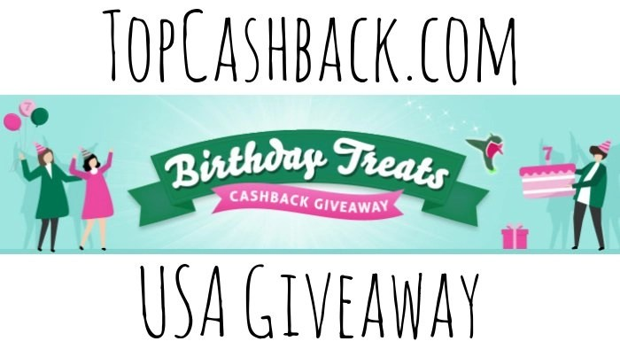 TopCashback USA Birthday Treats Giveaway 2018