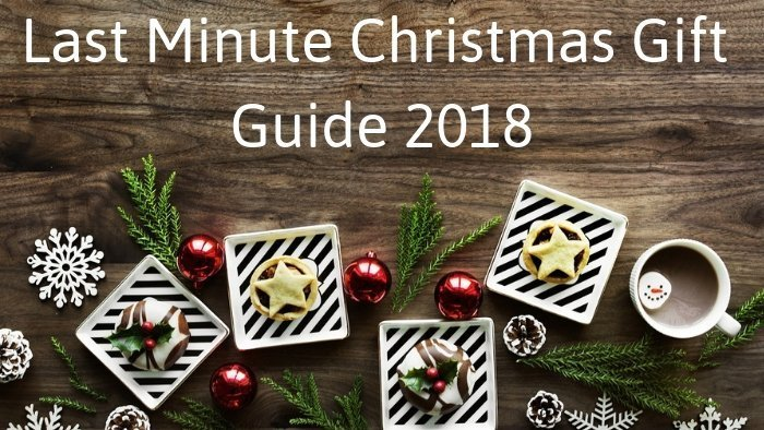 Last Minute Christmas Gift Guide 2018