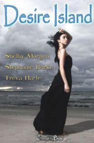 Changelings Title: Desire Island by Shelby Morgen, Stephanie Burke, and Treva Harte