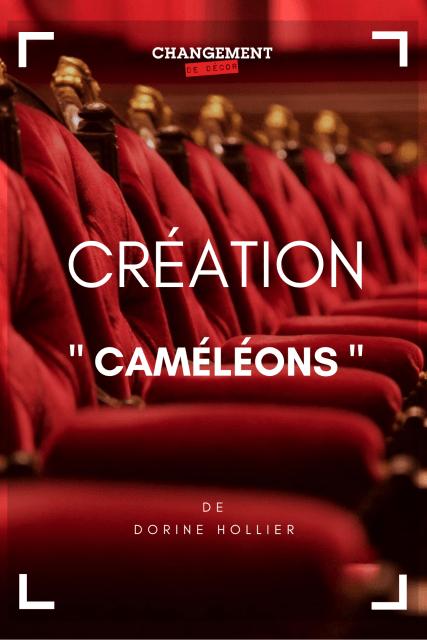 Caméléons - Changement de décor