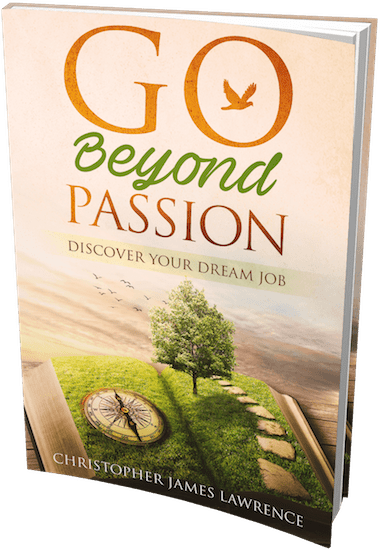 Cover of the book, Go Beyond Passion by Christopher Lawrence