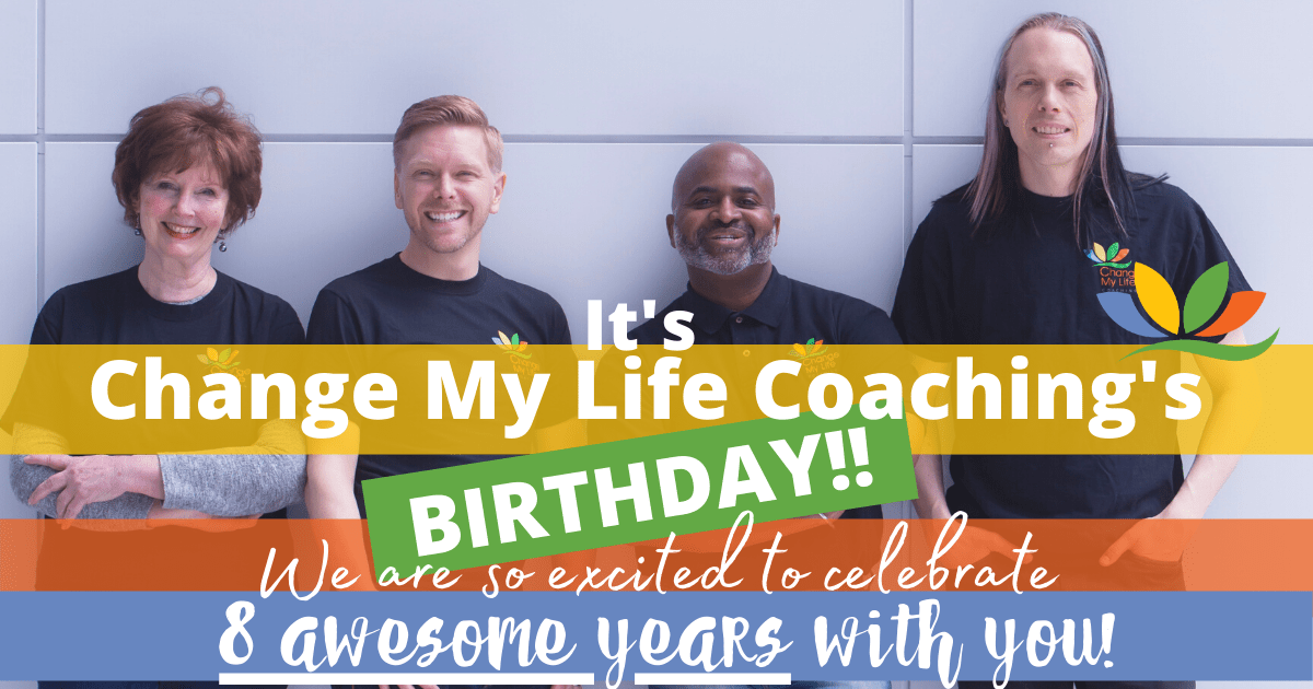 Image of Change My Life Coaching 8th Anniversary!