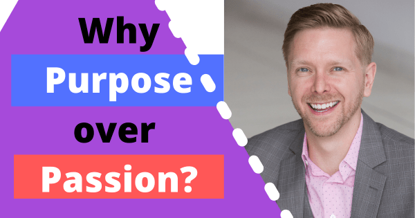 Christopher Lawrence on Why Purpose Over Passion!
