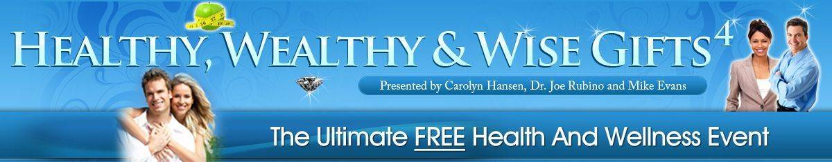 Healthy and Wealthy Free Gifts