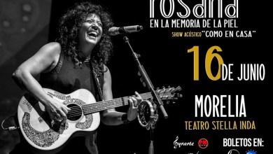 Photo of ¡Regresa A Morelia La Cantante Rosana!