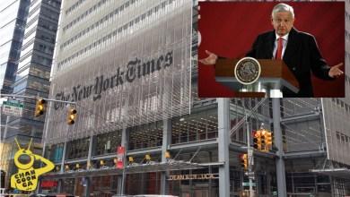 """New York Times, Famoso, Tendencioso Y Con Poca Ética: Pide AMLO """"No Dejarse Engañar"""""""