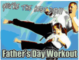 Changs Taekwondo Fathers Day Brind Your Father to Train Wtih You Special Class