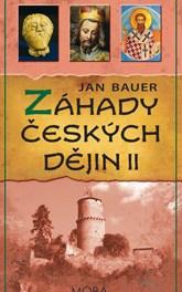 Jan Bauer – Záhady českých dějin II.