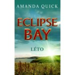 Amanda Quick – Eclipse Bay: Léto