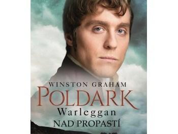 Winston Graham – Poldark 4: Warleggan – Nad propastí