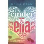 Kelly Oram – Cinder & Ella