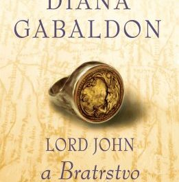 Diana Gabaldon – Lord John aBratrstvo čepele