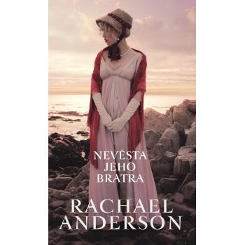Rachael Anderson – Nevěsta jeho bratra